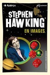 Dernières parutions dans Aperçu, Stephen Hawking en images