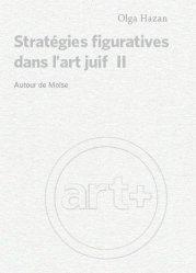 Dernières parutions sur Iconographie et lecture de tableau, Strategies figuratives dans l art juif ii : autour de moise