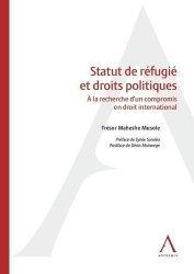 Dernières parutions sur Droit international privé, Statut de refugié et droits politiques