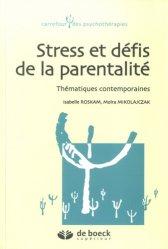 Dernières parutions dans , Stress et défis de la parentalité
