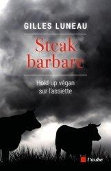 Dernières parutions sur Sciences de la vie, Steak barbare