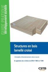 Dernières parutions dans Guide pratique développement durable, Structures en bois lamellé croisé