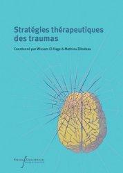 Dernières parutions sur Thérapies - Thérapeutiques, Stratégies thérapeutiques des traumas livre médecine 2020, livres médicaux 2021, livres médicaux 2020, livre de médecine 2021