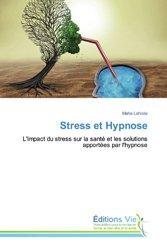 Dernières parutions sur Hypnothérapie - Relaxation, Stress et Hypnose