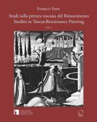 Dernières parutions sur Renaissance, Studi sulla pittura toscana del Rinascimento