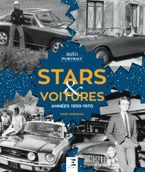 Dernières parutions sur Histoire de l'automobile, Stars et voitures, annnees 1950-1970