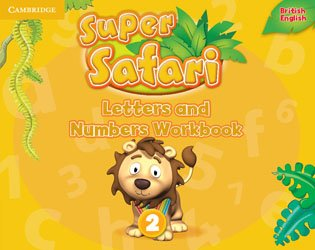Nouvelle édition Super Safari Level 2 - Letters and Numbers Workbook