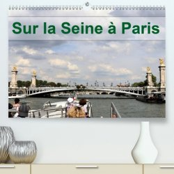 Dernières parutions sur Guides pratiques, Sur la Seine à Paris. Edition 2021