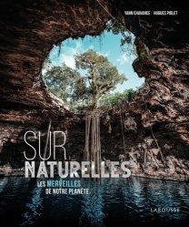 Dernières parutions sur Nature - Jardins - Animaux, SurNaturelle, les merveilles de notre planète