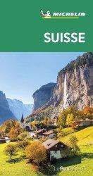 Dernières parutions sur Guides Suisse, Suisse. Edition 2020