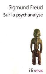 Dernières parutions dans Folio. Essais, Sur la psychanalyse