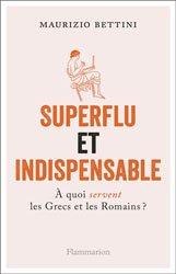 Dernières parutions sur Généralités, Superflu et indispensable