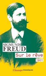 Dernières parutions sur Freud, Sur le rêve