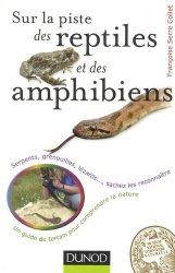 Souvent acheté avec L'élevage du python royal, le Sur la piste des reptiles et des amphibiens
