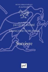Dernières parutions dans Petite bibliothèque de psychanalyse, Survivre