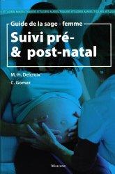 Souvent acheté avec Précis de Matière Médicale homéopathique, le Suivi pré & post-natal