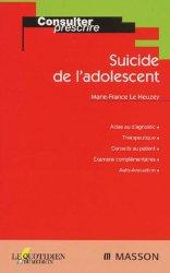 Dernières parutions dans Consulter et prescrire, Suicide de l'adolescent