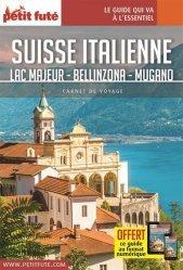 Dernières parutions sur Guides Suisse, Suisse italienne. Lac Majeur - Bellinzona - Mugano, Edition 2020