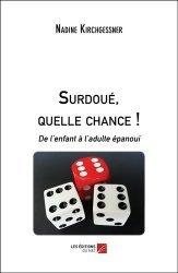 Dernières parutions sur Essais, Surdoué, quelle chance !