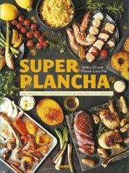 Dernières parutions sur Pique-niques et barbecues, Super plancha. Des conseils et des recettes hautes en couleurs et en saveurs !
