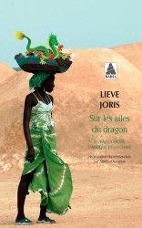 Dernières parutions dans Babel, Sur les ailes du dragon. Voyages entre l'Afrique et la Chine