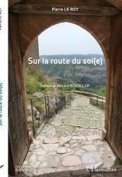 Dernières parutions sur Essais, Sur la route du soi(e)