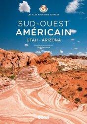 Dernières parutions sur Guides USA Ouest, Sud-Ouest américain. Utah - Arizona