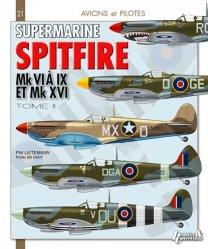 Dernières parutions dans Avions et Pilotes, Supermarine Spitfire. Tome 2, Mk VI à IX & Mk XVI
