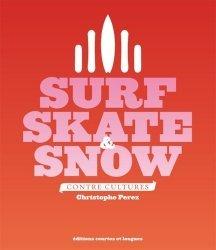 Dernières parutions sur Sports de glisse, Surf, Skate & Snow. Contre-cultures