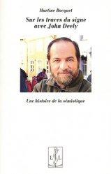 Dernières parutions sur Linguistique, Sur les traces du signe avec Jonh Deely