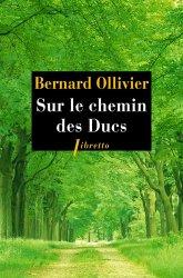 Dernières parutions dans Libretto, Sur le chemin des Ducs. La Normandie à pied de Rouen au Mont-Saint-Michel