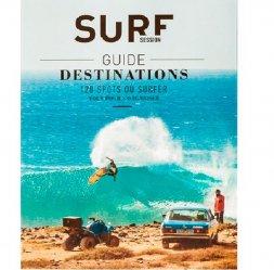 Dernières parutions sur Sports de glisse, Surf Session : Guide destinations Surf. 120 spots où surfer - Tout pour s'organiser