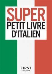 Dernières parutions sur Auto apprentissage (parascolaire), Le super petit livre d'italien