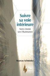 Dernières parutions sur Philosophie, histoire des sciences, Suivre sa voie intérieure