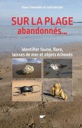 Dernières parutions sur Faune marine, Sur la plage abandonnés...