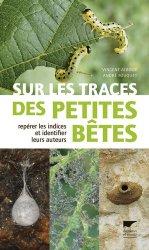 Souvent acheté avec Identifier les poissons d'eau douce de France. de Suisse et Belgique, le Sur les traces des petites bêtes