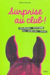 Dernières parutions sur Equitation pour les enfants, Surprise au club ! Journal intime du cheval Crac