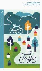 Dernières parutions dans La petite Vermillon, Sur le Tour de France
