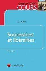 Dernières parutions dans Objectif droit cours, Successions et libéralités. 9e édition