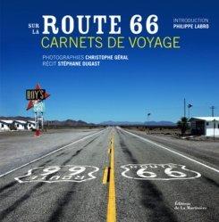 Dernières parutions dans Tourisme et voyages, Sur la route 66. Carnet de voyage