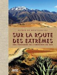 Dernières parutions dans Gallimard Voyage, Sur la route des extrêmes