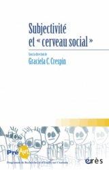 Dernières parutions dans Cahiers de PREAUT, Subjectivité et cerveau social
