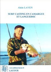 Souvent acheté avec La pêche du bar, le Surf casting en Camargue et Languedoc
