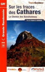 Dernières parutions dans Topo Guides GR, Sur les traces des Cathares - Le Chemin des Bonshommes