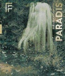 Dernières parutions sur Art sacré, Sur les chemins du paradis