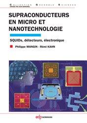 Dernières parutions dans Grenoble Sciences, Supraconducteurs en micro et nanotechnologie