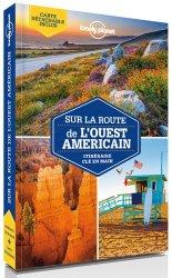 Dernières parutions sur Guides USA Ouest, Sur la route de l'Ouest américain. Les meilleurs itinéraires, 2e édition