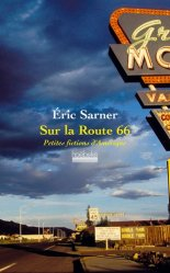 Dernières parutions dans Etonnants voyageurs, Sur la Route 66