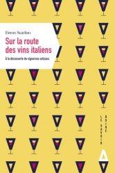 Dernières parutions sur Crus et vignobles, Sur la route des vins italiens : à la découverte de vignerons artisans