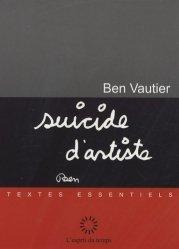 Dernières parutions dans Textes essentiels, Suicide d'artiste